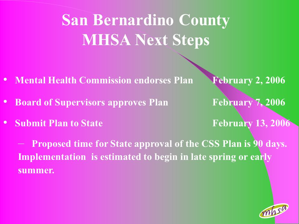 San Bernardino County MHSA Next Steps