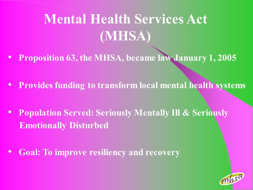 Mental Health Services Act (MHSA)