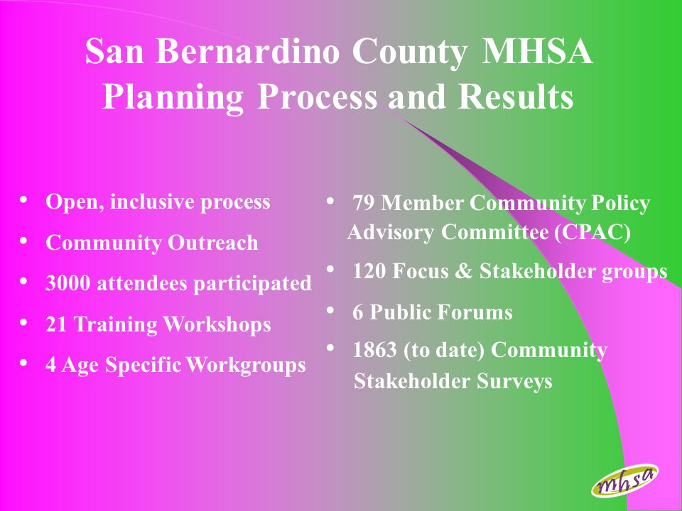 San Bernardino County MHSA Planning Process and Results