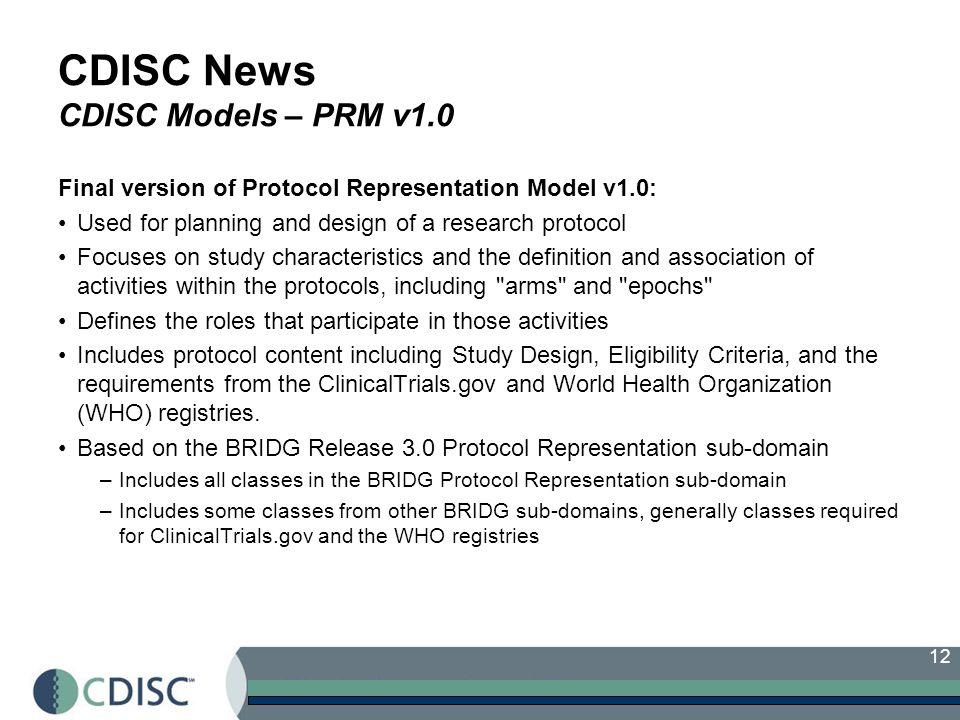 CDISC News CDISC Models – PRM v1.0