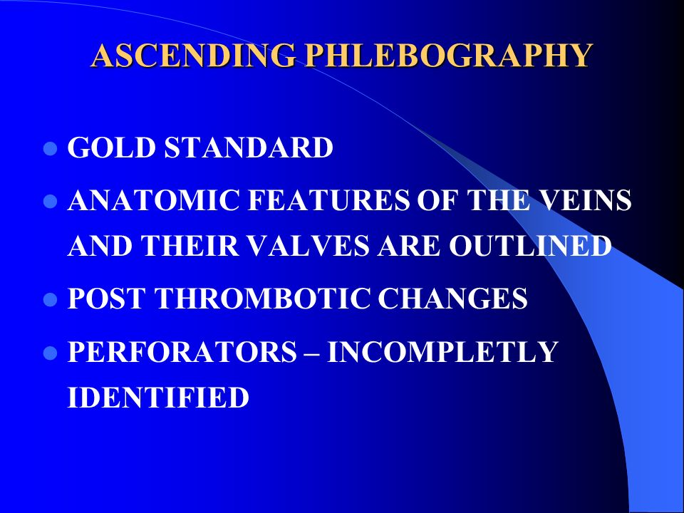 ASCENDING PHLEBOGRAPHY