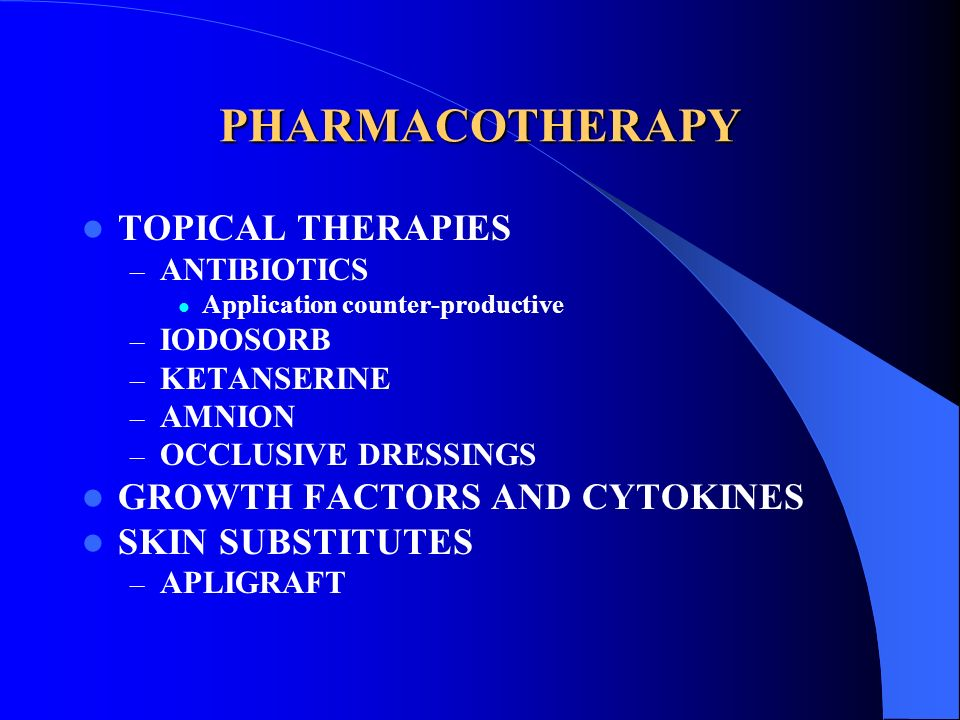PHARMACOTHERAPY TOPICAL THERAPIES GROWTH FACTORS AND CYTOKINES