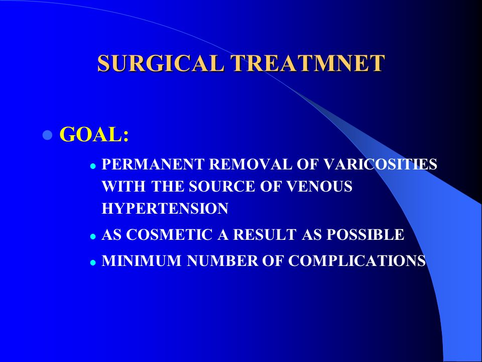 SURGICAL TREATMNET GOAL:
