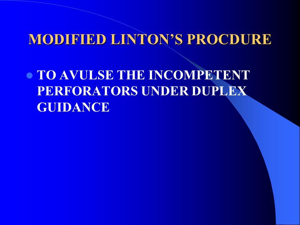 MODIFIED LINTON'S PROCDURE