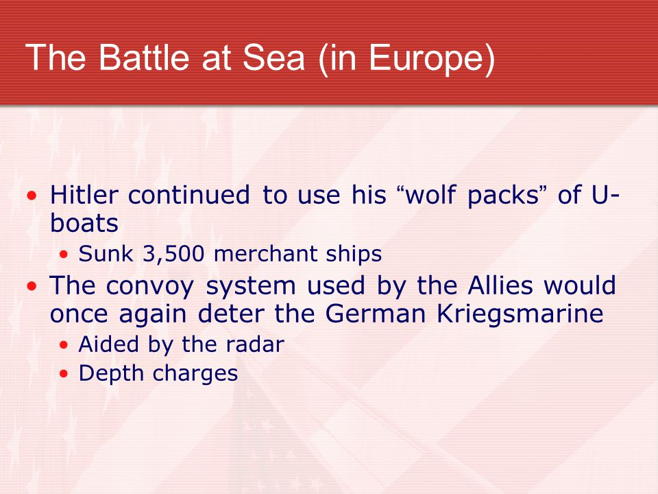 The Battle at Sea (in Europe)