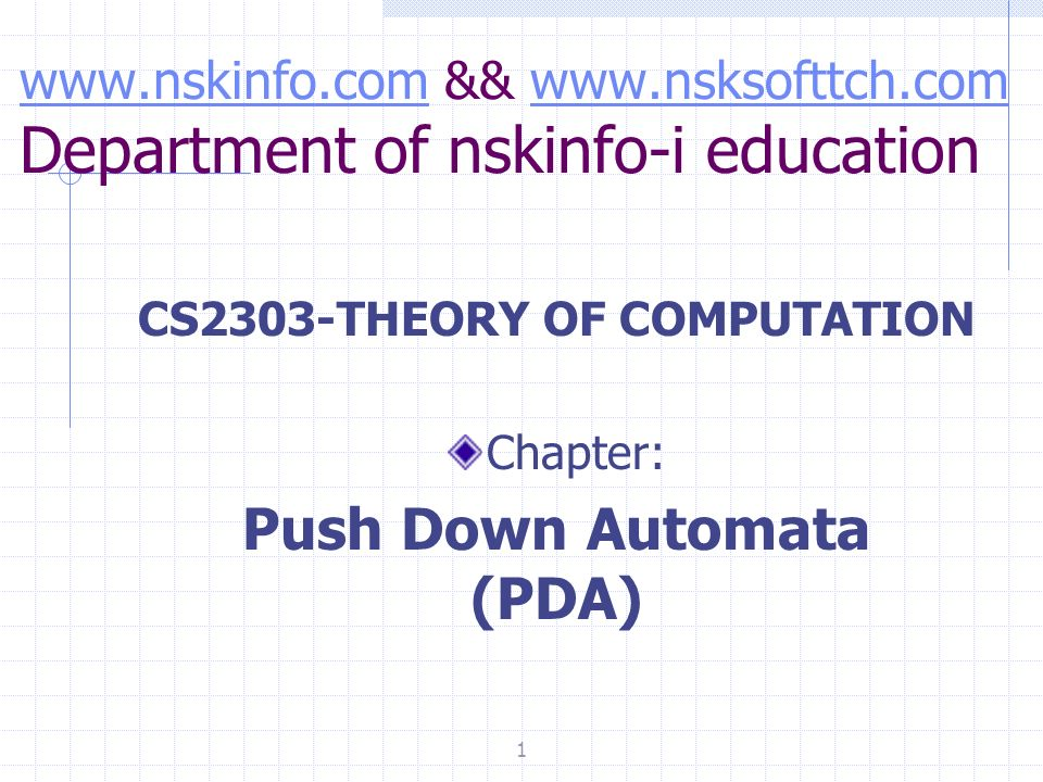 CS2303-THEORY OF COMPUTATION Push Down Automata (PDA)