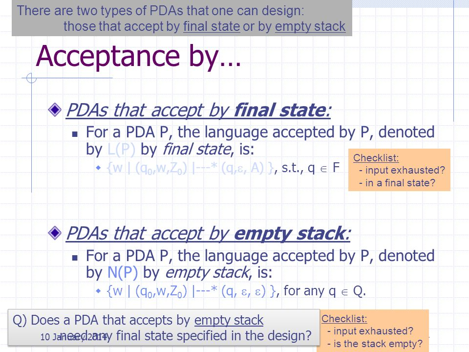 Acceptance by… PDAs that accept by final state: