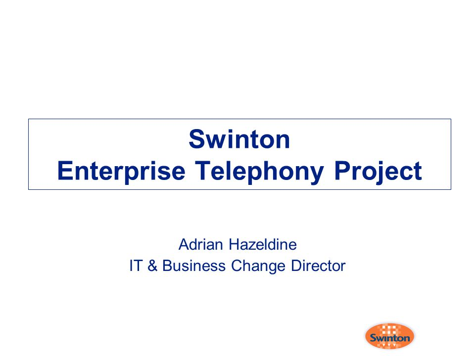 Swinton Enterprise Telephony Project
