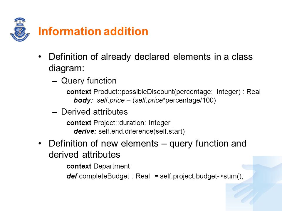 Information addition Definition of already declared elements in a class diagram: Query function.