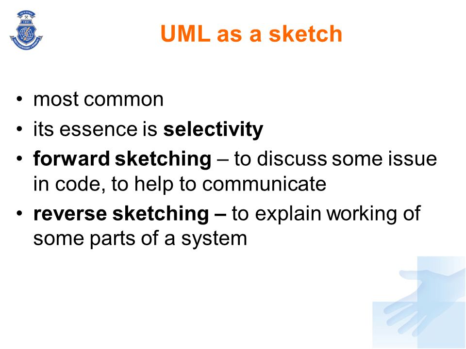 UML as a sketch most common its essence is selectivity
