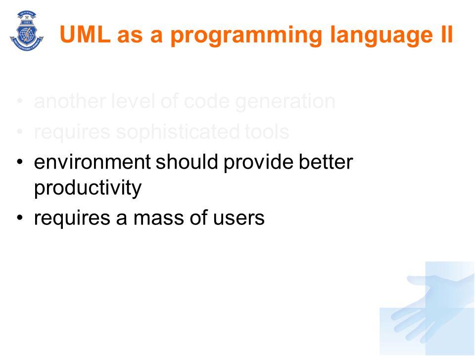 UML as a programming language II