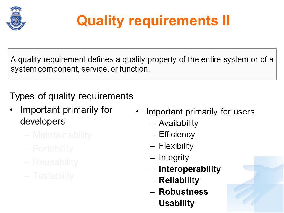 Quality requirements II
