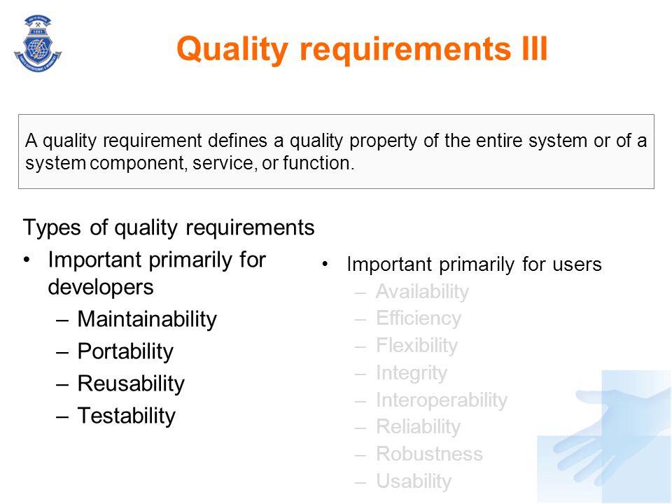 Quality requirements III