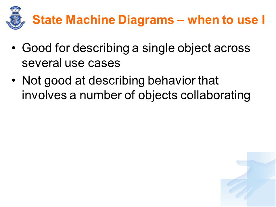 State Machine Diagrams – when to use I