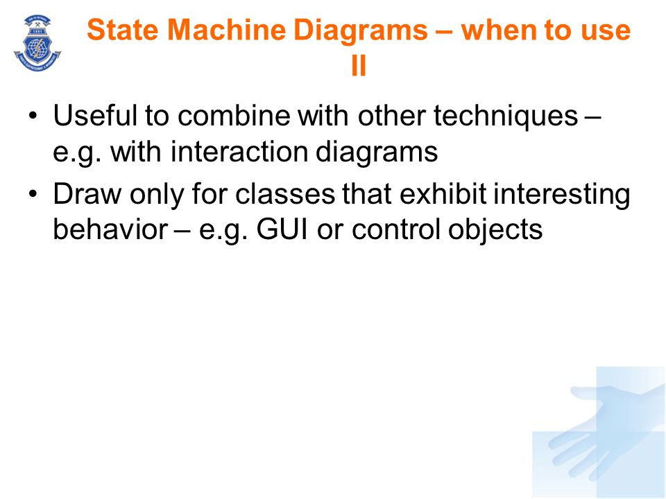 State Machine Diagrams – when to use II