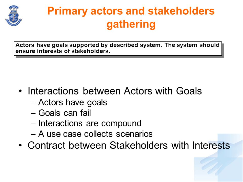 Primary actors and stakeholders gathering