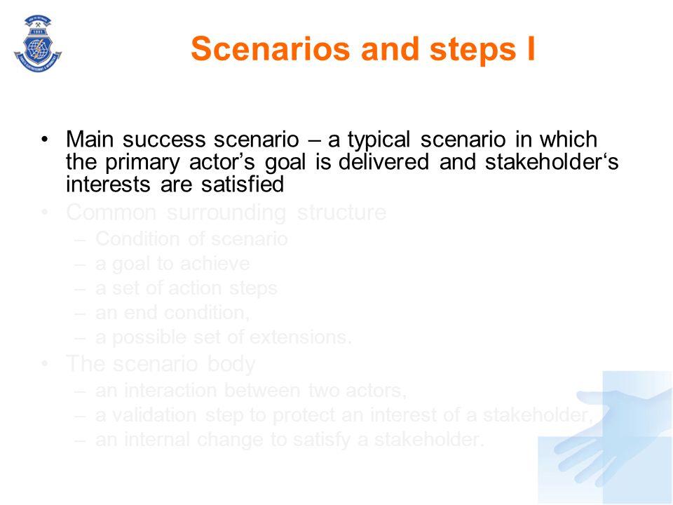 Scenarios and steps I