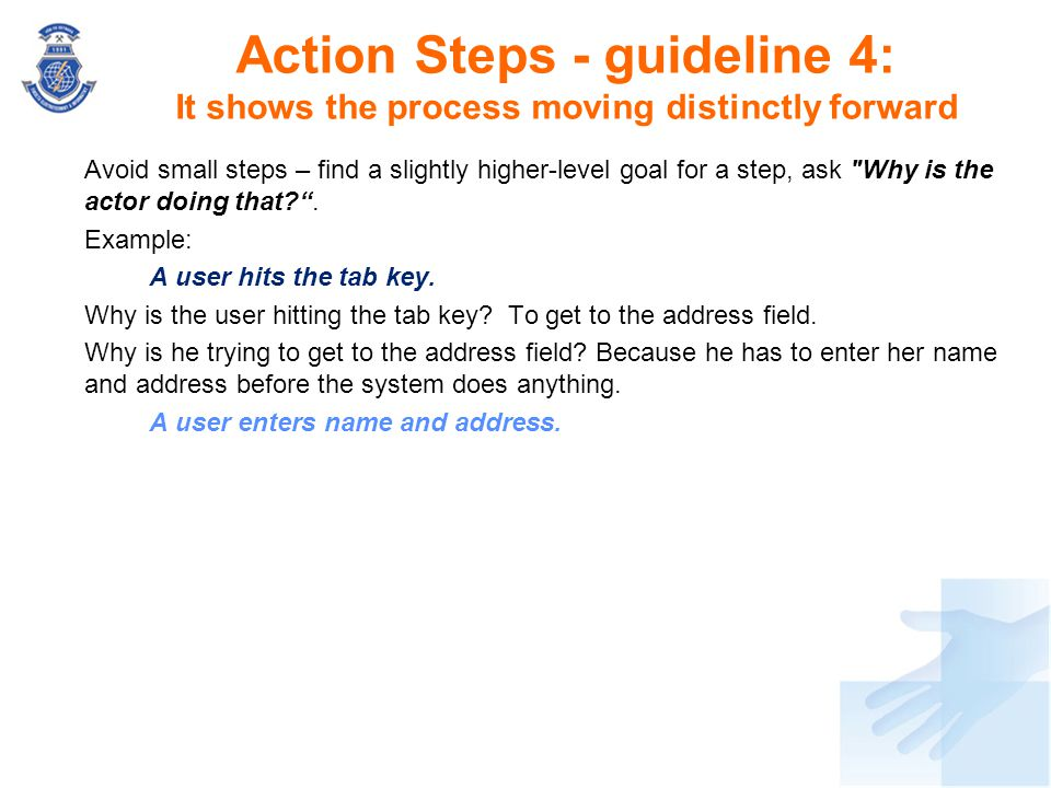 Action Steps - guideline 4: It shows the process moving distinctly forward