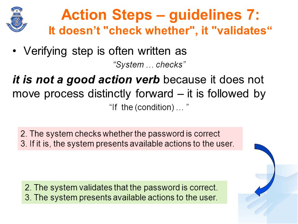 Action Steps – guidelines 7: It doesn't check whether , it validates