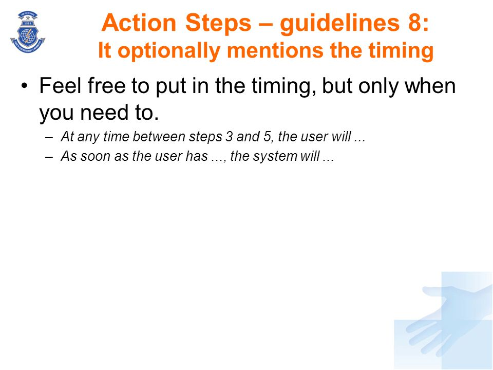 Action Steps – guidelines 8: It optionally mentions the timing
