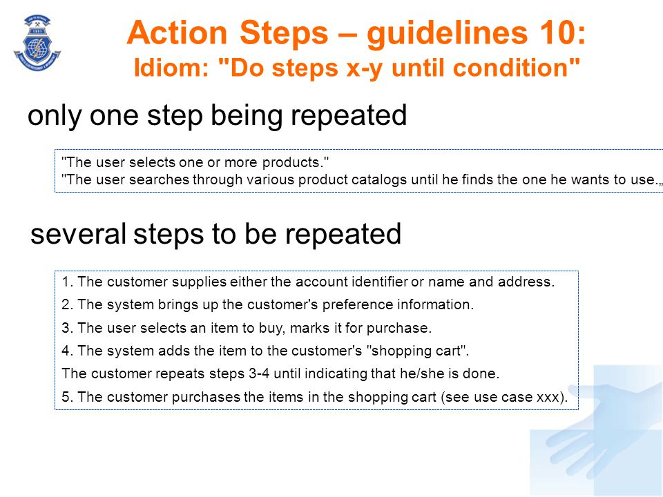 Action Steps – guidelines 10: Idiom: Do steps x-y until condition