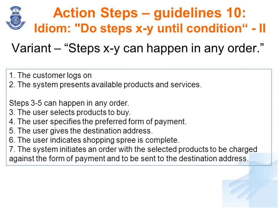 Action Steps – guidelines 10: Idiom: Do steps x-y until condition - II