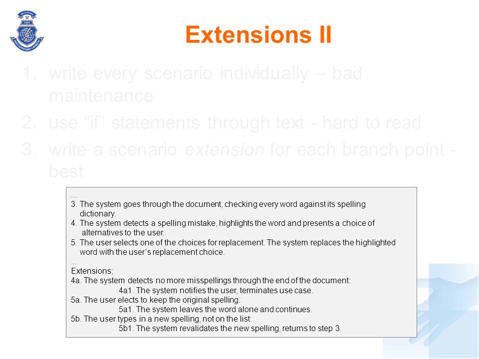 Extensions II write every scenario individually – bad maintenance