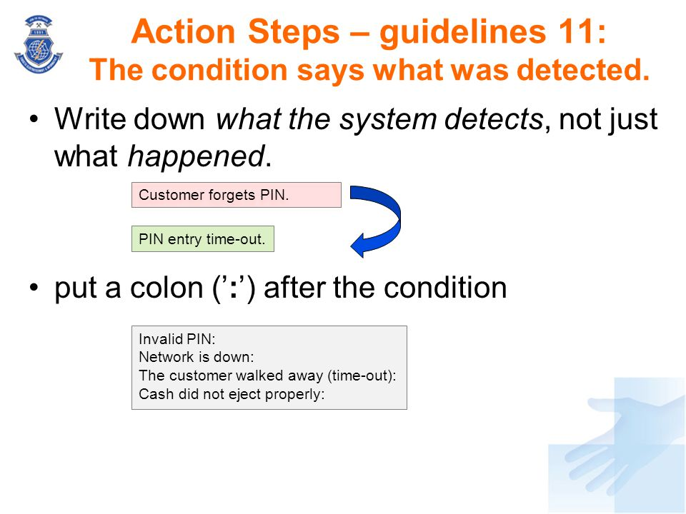 Action Steps – guidelines 11: The condition says what was detected.
