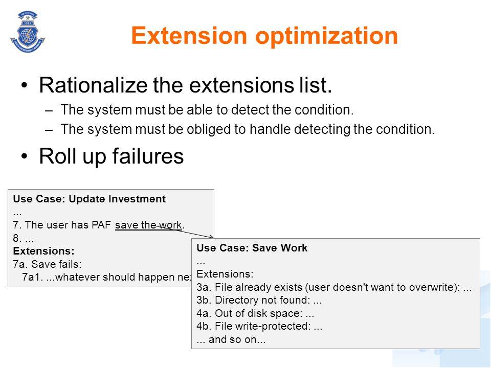 Extension optimization