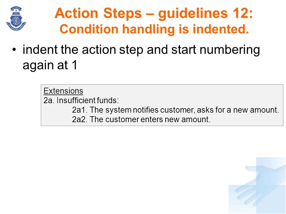Action Steps – guidelines 12: Condition handling is indented.