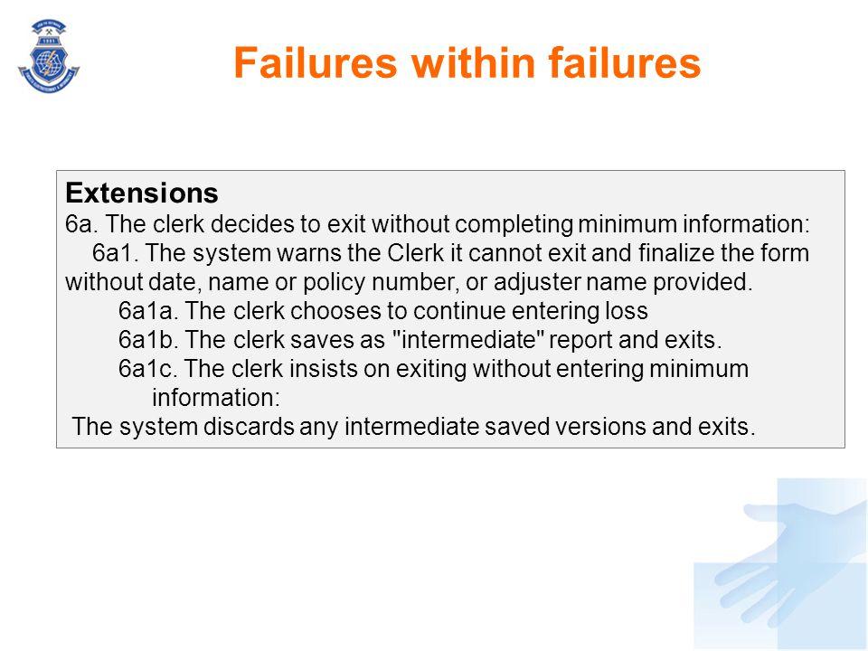 Failures within failures
