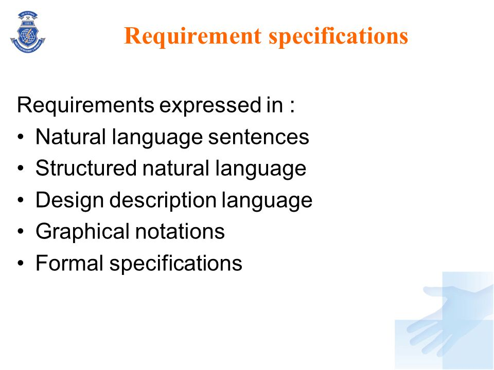 Requirement specifications
