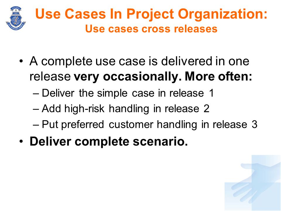 Use Cases In Project Organization: Use cases cross releases