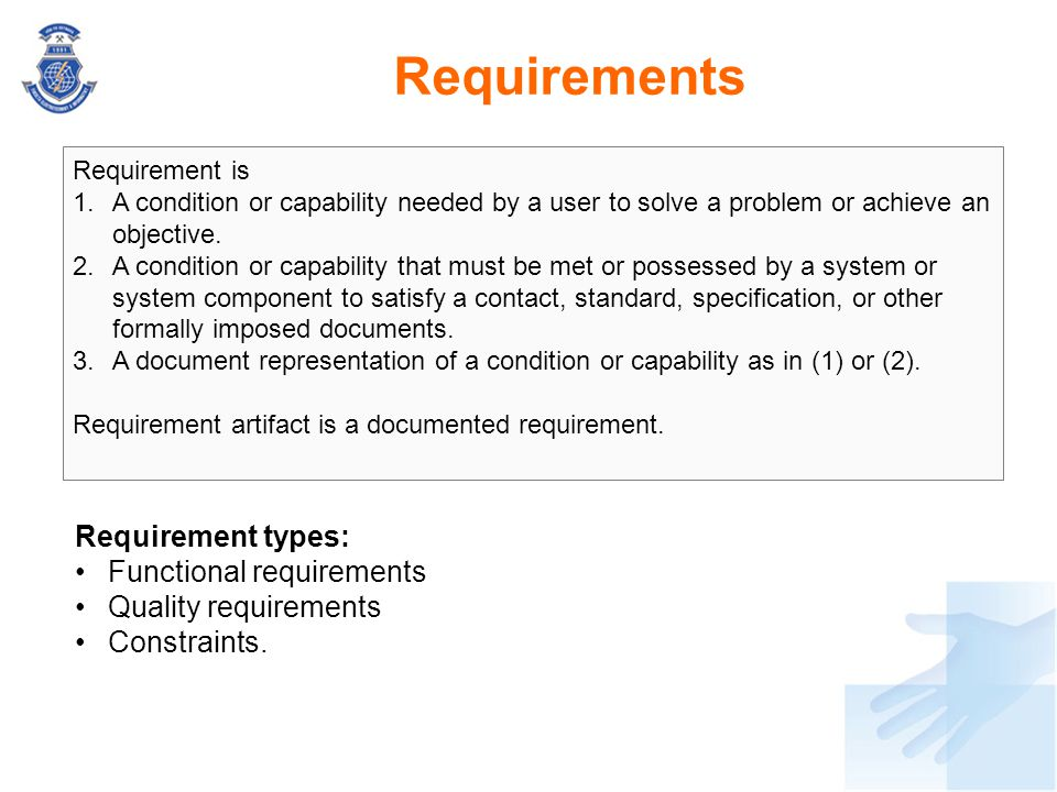 Requirements Requirement types: Functional requirements