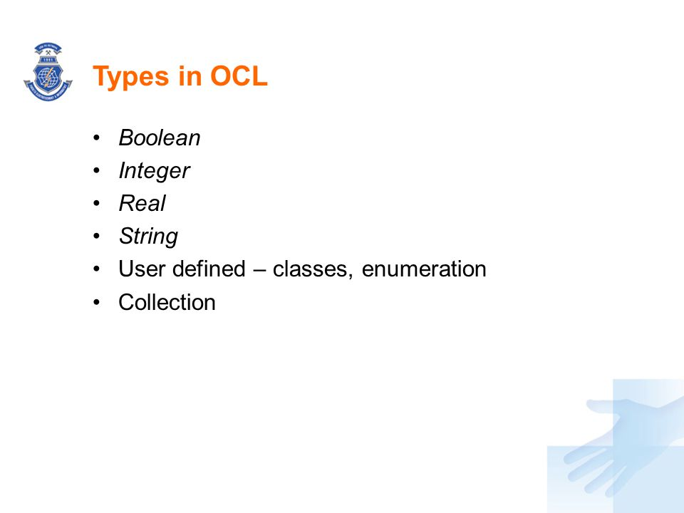 Types in OCL Boolean Integer Real String