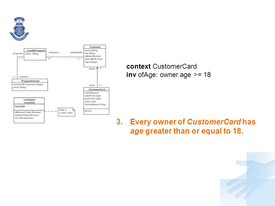 Every owner of CustomerCard has age greater than or equal to 18.