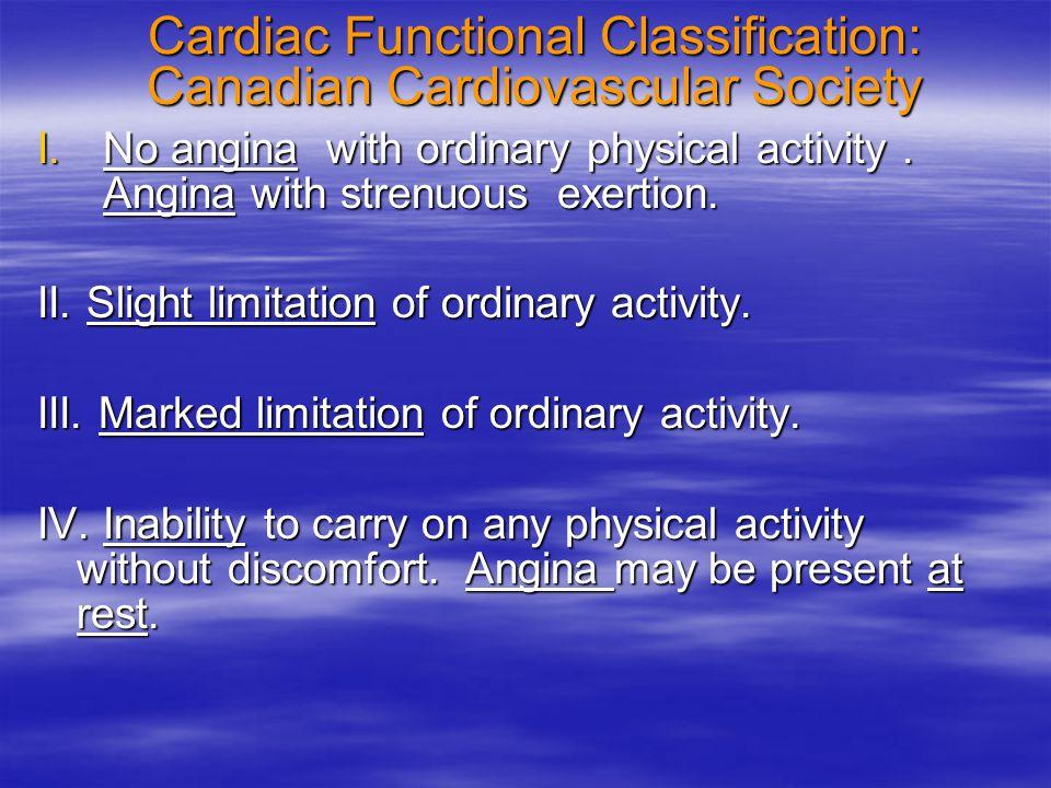 Cardiac Functional Classification: Canadian Cardiovascular Society