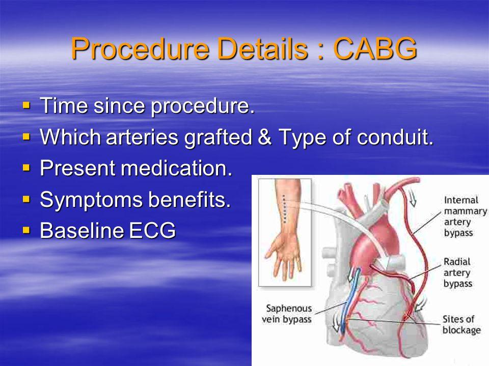 Procedure Details : CABG