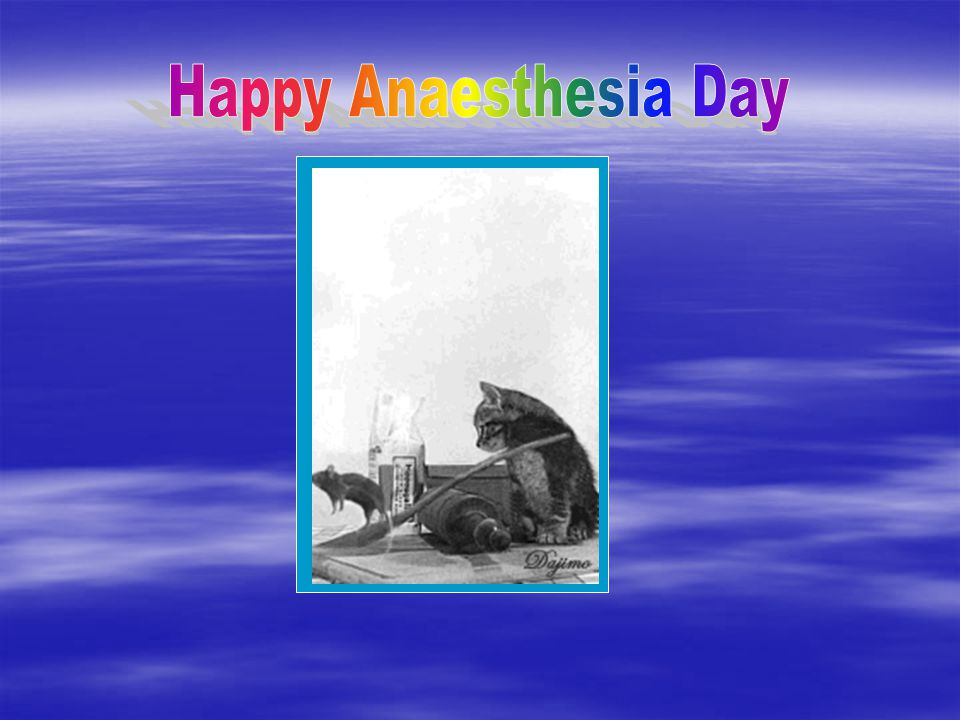 Happy Anaesthesia Day
