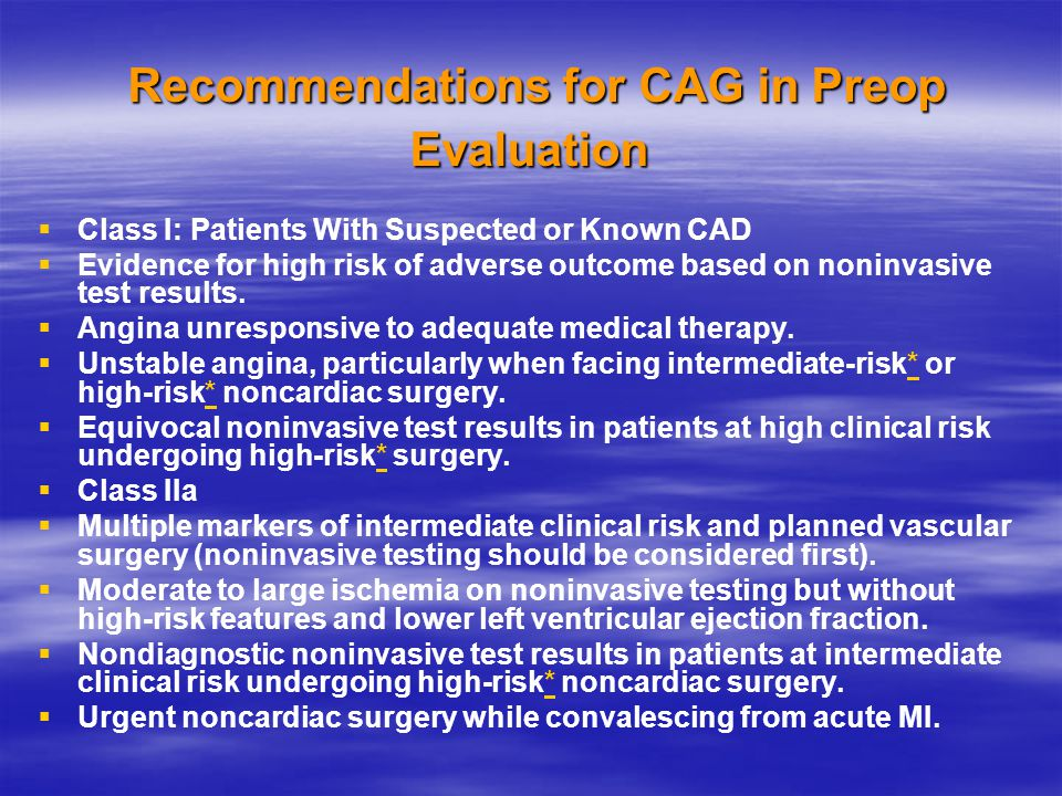 Recommendations for CAG in Preop Evaluation