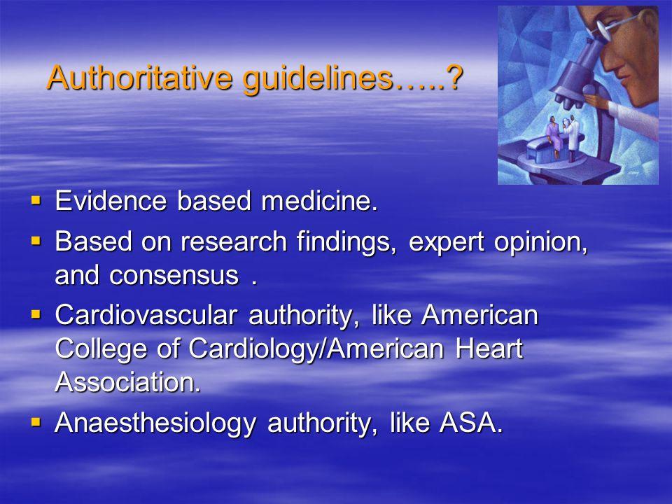 Authoritative guidelines…..