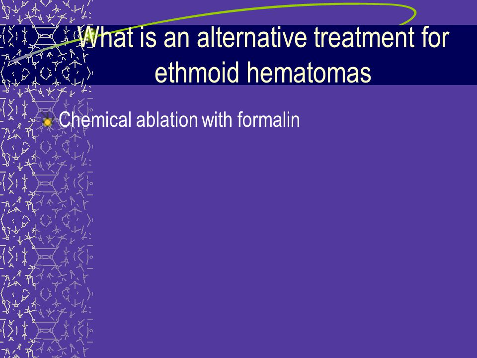 What is an alternative treatment for ethmoid hematomas