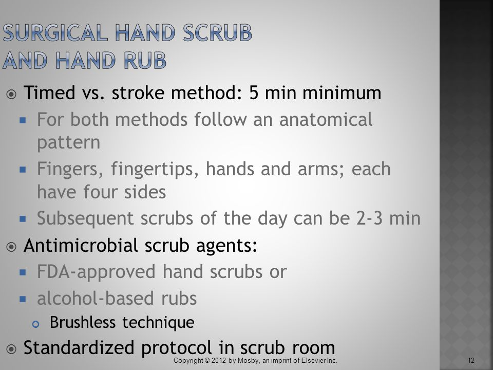 Surgical Hand Scrub and Hand Rub