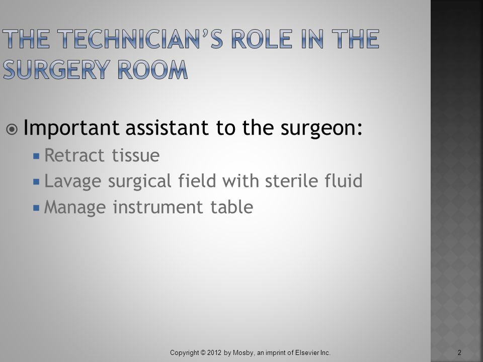 The Technician's Role in the Surgery Room