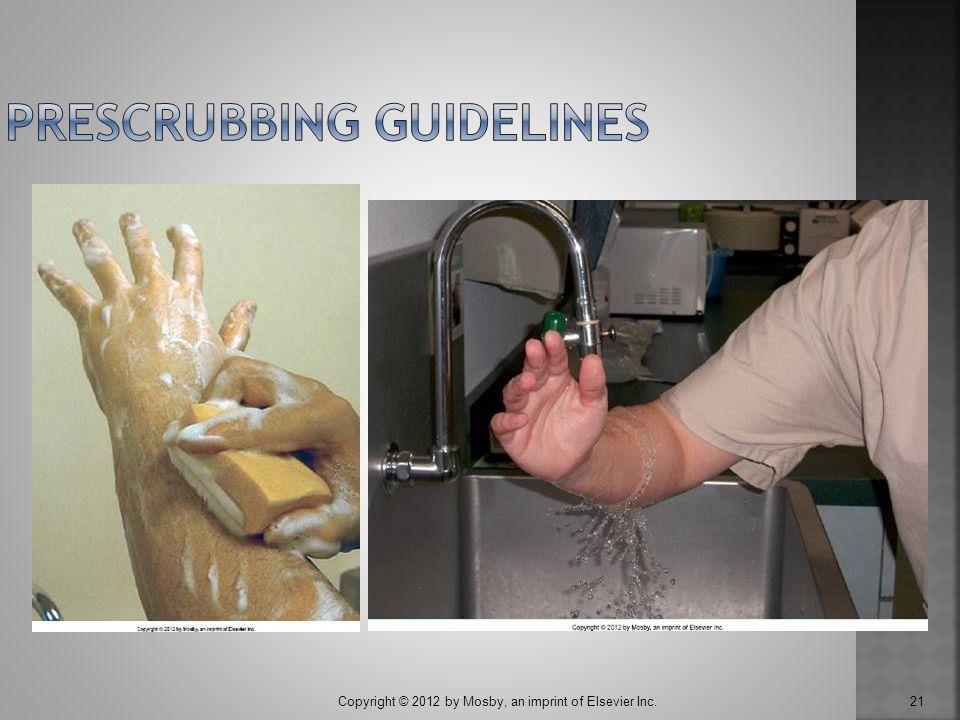 Prescrubbing Guidelines
