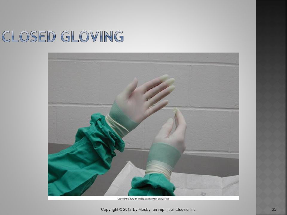 Closed Gloving