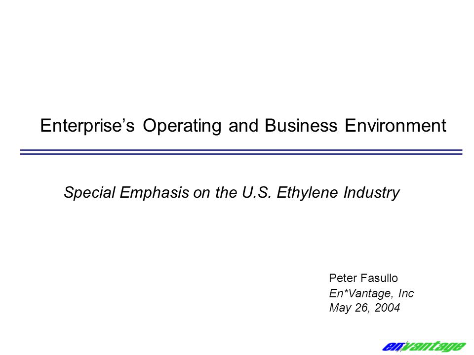 Enterprise's Operating and Business Environment