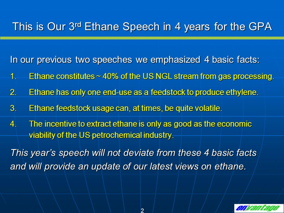 This is Our 3rd Ethane Speech in 4 years for the GPA