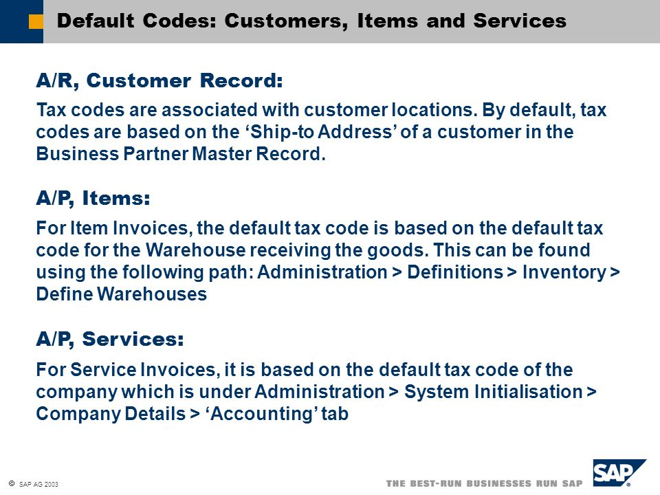 Default Codes: Customers, Items and Services