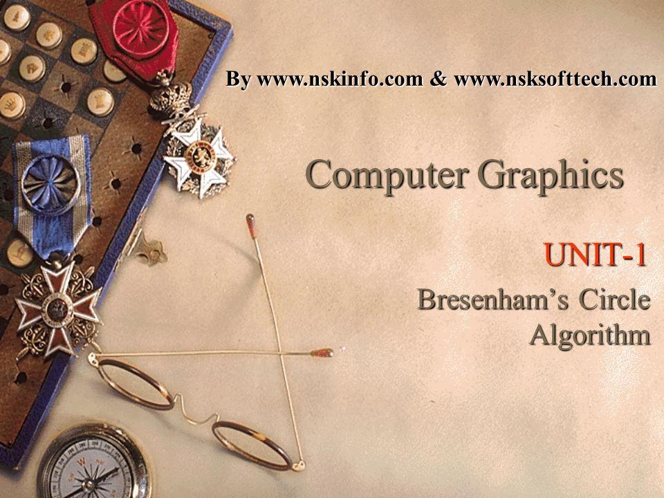 UNIT-1 Bresenham's Circle Algorithm